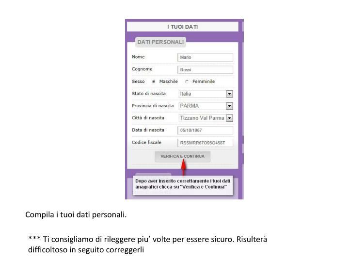 Compila i tuoi dati personali.