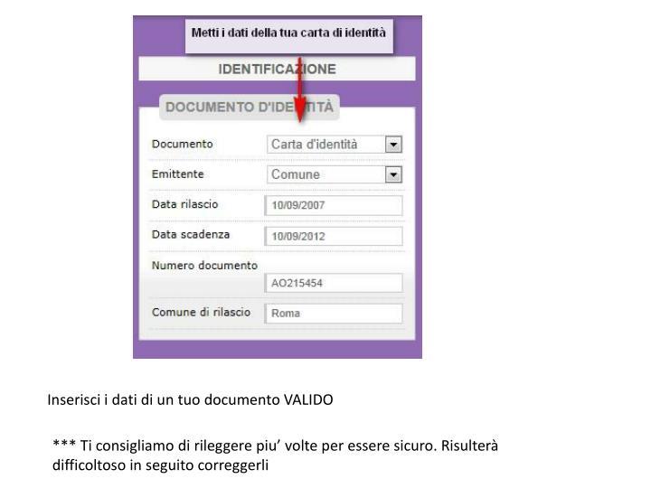 Inserisci i dati di un tuo documento VALIDO