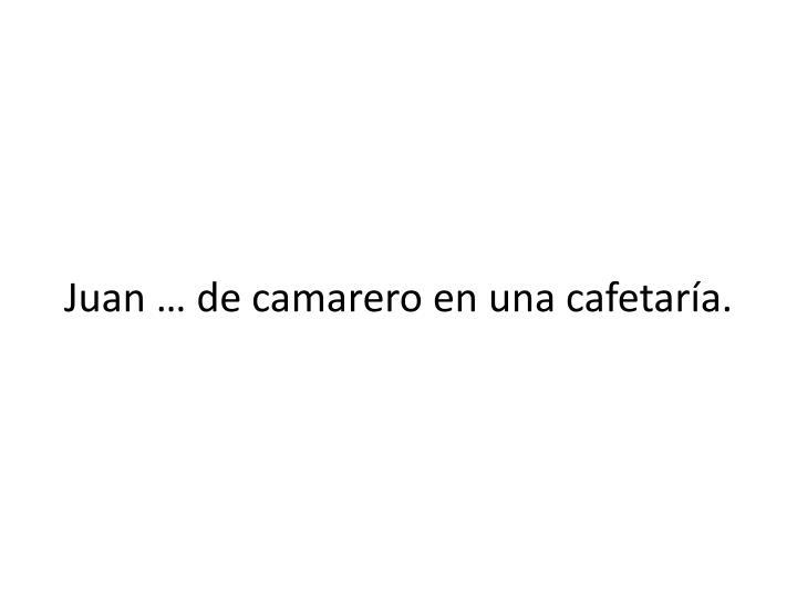 Juan … de