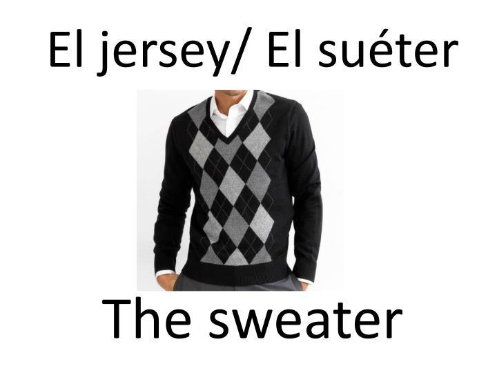 El jersey/ El