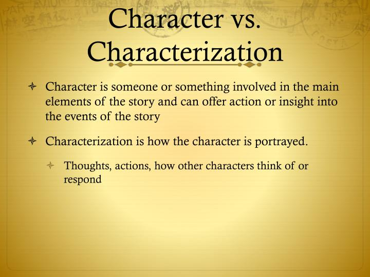 Character vs. Characterization