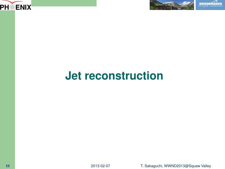 Jet reconstruction