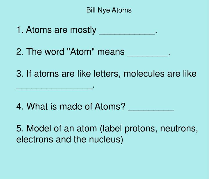 Bill Nye Atoms