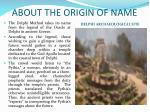 about the origin of name