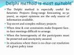 delphi method is most suitable
