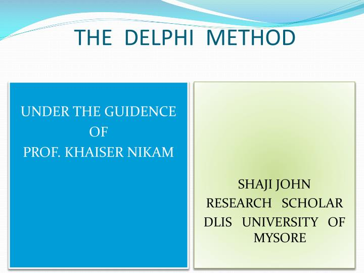 The delphi method