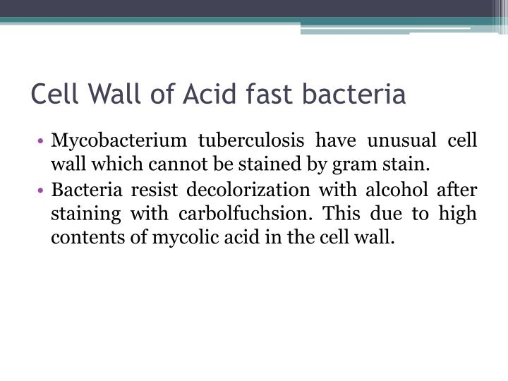 Cell Wall of Acid fast bacteria