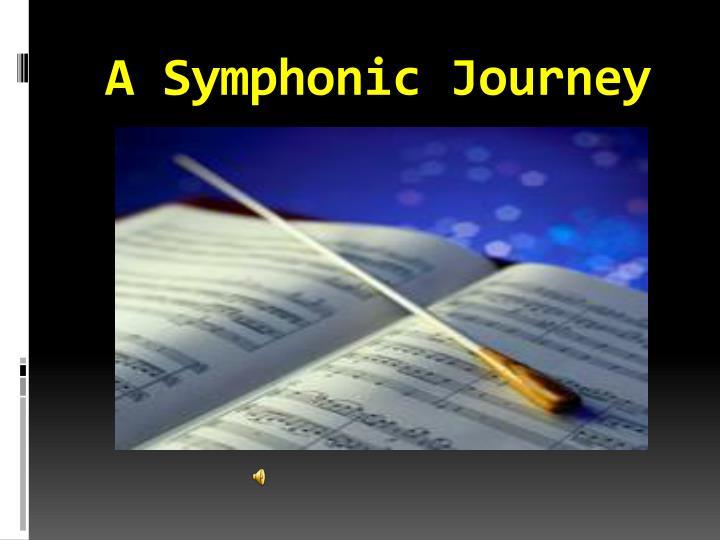 A Symphonic Journey