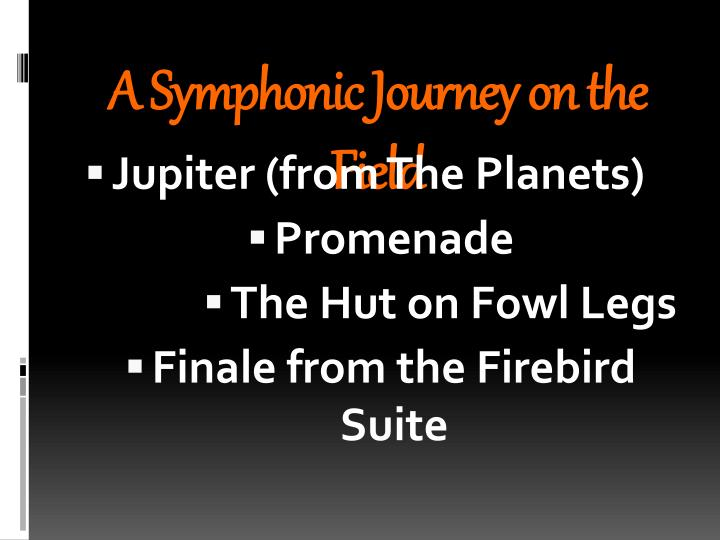 A Symphonic Journey on the Field