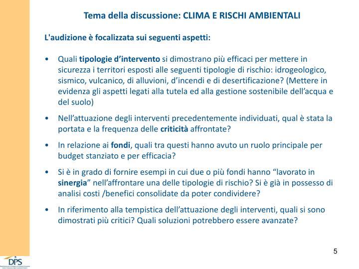 Tema della discussione: CLIMA E RISCHI AMBIENTALI