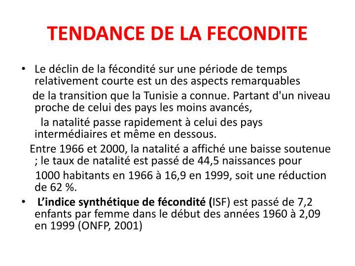 TENDANCE DE LA FECONDITE