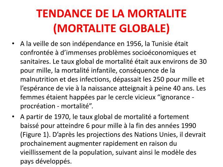 TENDANCE DE LA MORTALITE