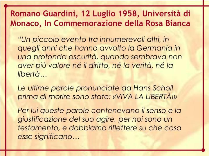 Romano Guardini, 12 Luglio 1958, Università di Monaco, In Commemorazione della Rosa Bianca