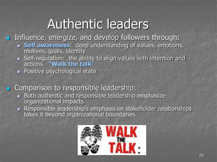 Authentic leaders