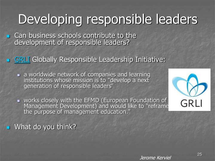 Developing responsible leaders