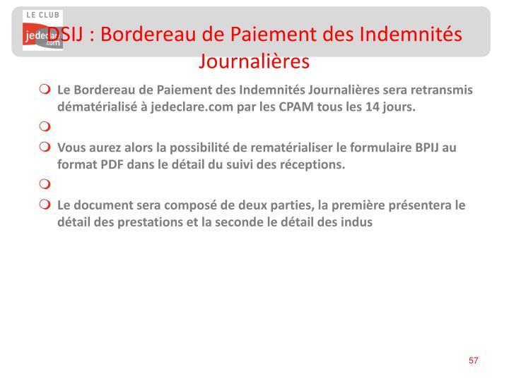 DSIJ : Bordereau de Paiement des Indemnités Journalières