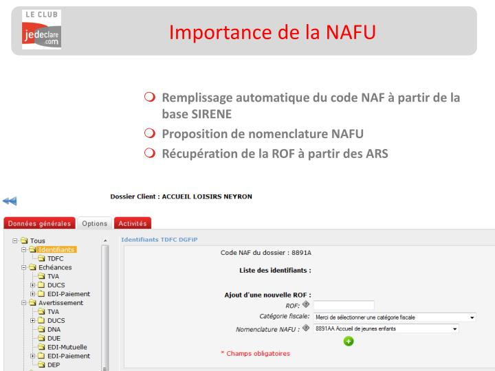 Importance de la NAFU