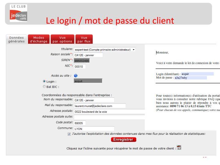 Le login / mot de passe du client