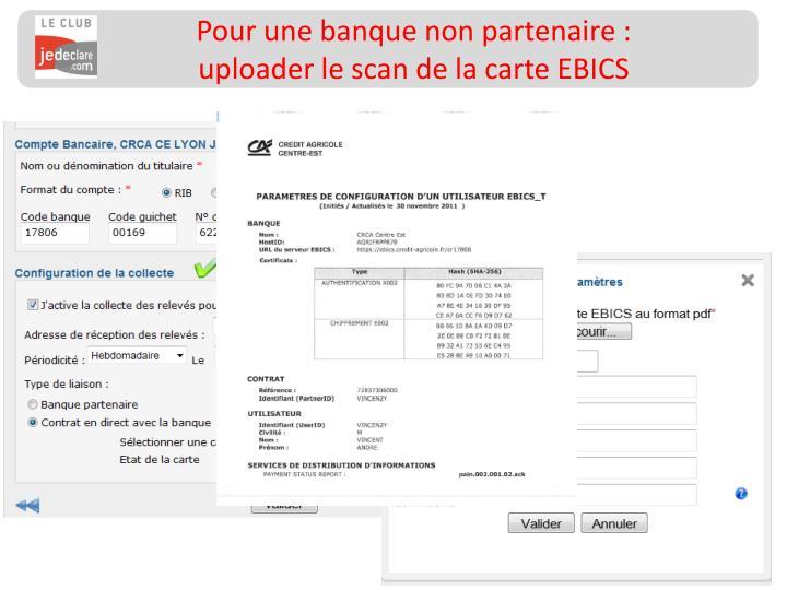 Pour une banque non partenaire : uploader le scan de la carte EBICS
