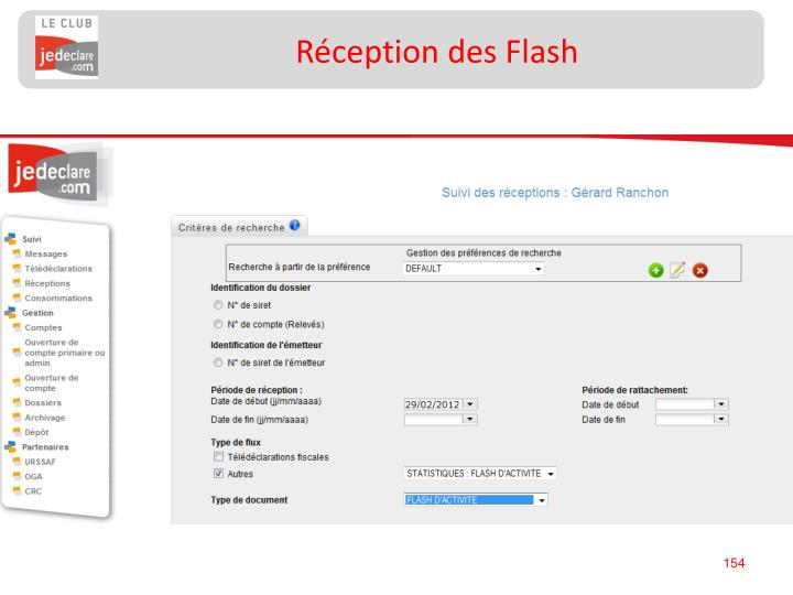 Réception des Flash