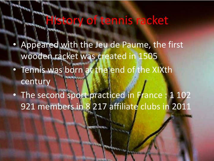 History of tennis racket