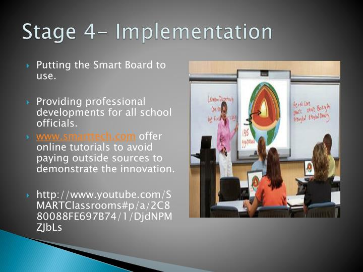 Stage 4- Implementation