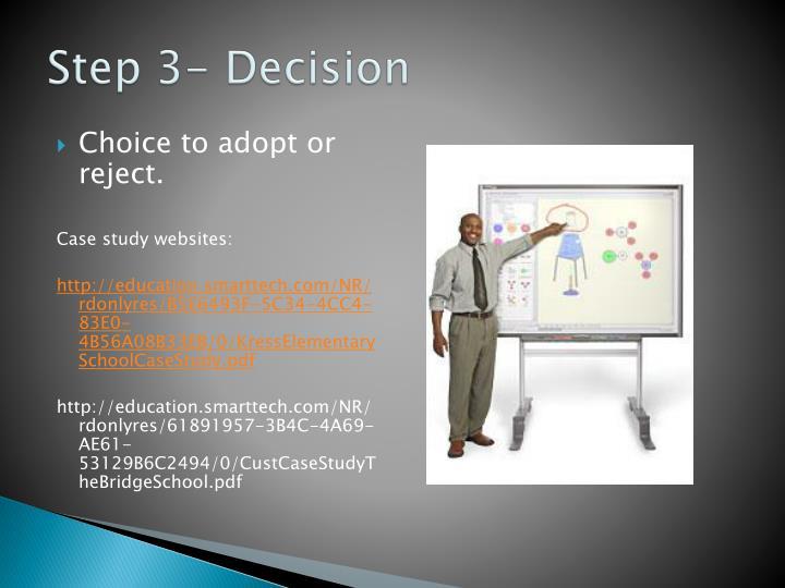 Step 3- Decision