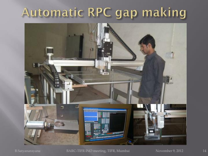 Automatic RPC gap making
