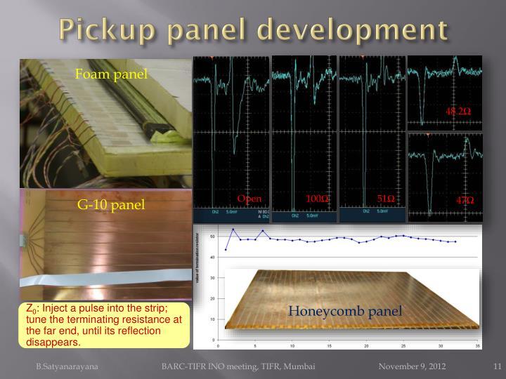 Pickup panel development
