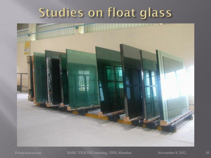 Studies on float glass