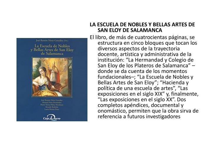 LA ESCUELA DE NOBLES Y BELLAS ARTES DE SAN ELOY DE SALAMANCA