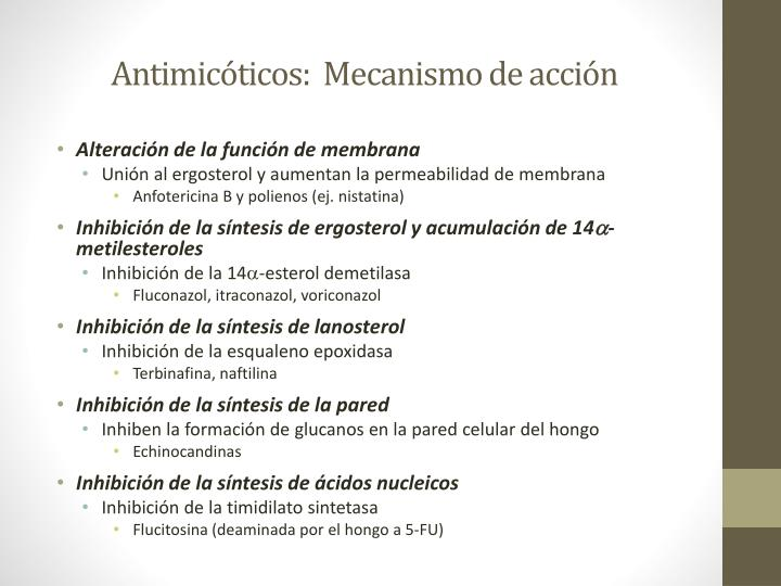 Antimicóticos:  Mecanismo de acción