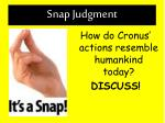 snap judgment3