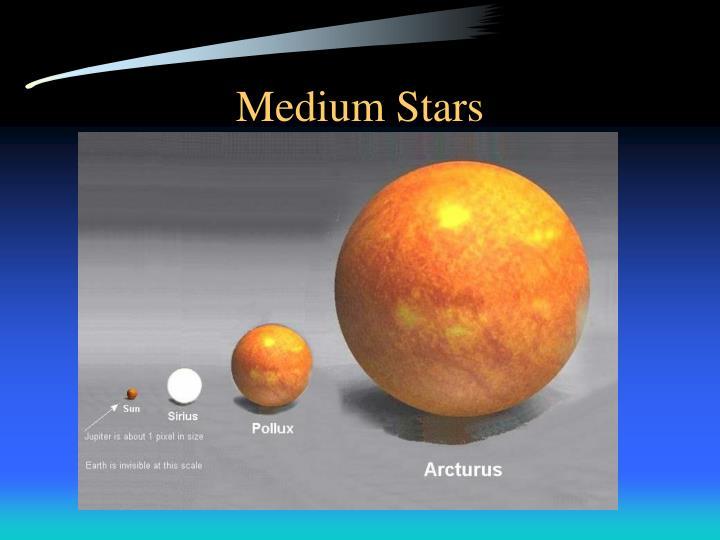 Medium Stars