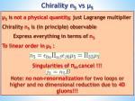 chirality n 5 vs 5