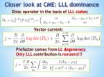 closer look at cme lll dominance