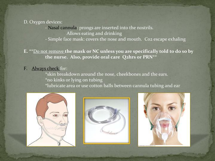 D. Oxygen devices: