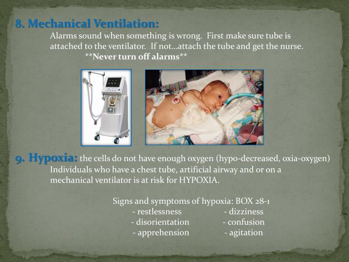 8. Mechanical Ventilation: