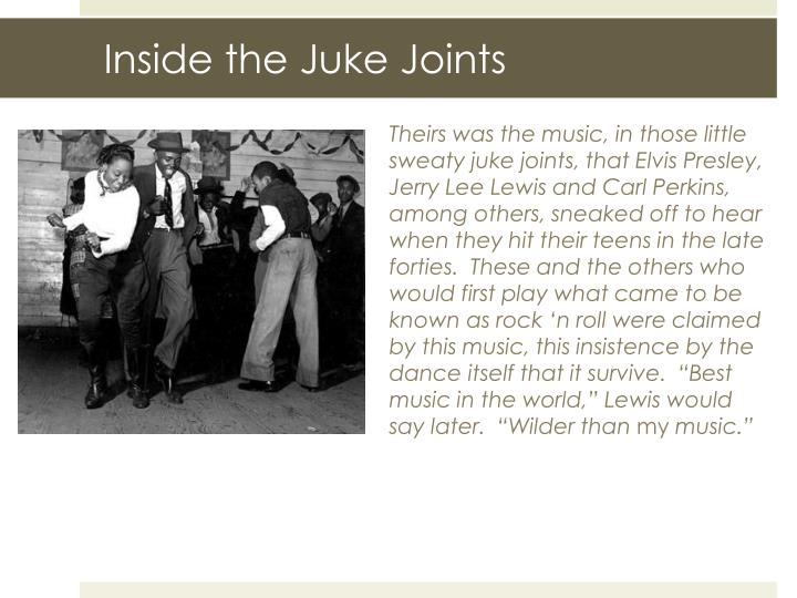 Inside the Juke Joints