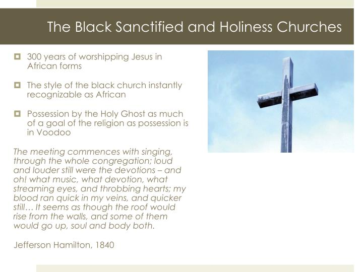 The Black Sanctified and Holiness Churches