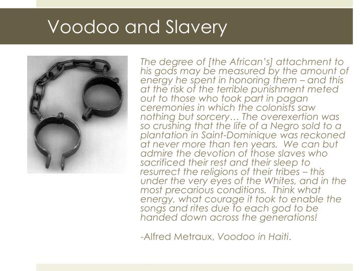 Voodoo and Slavery