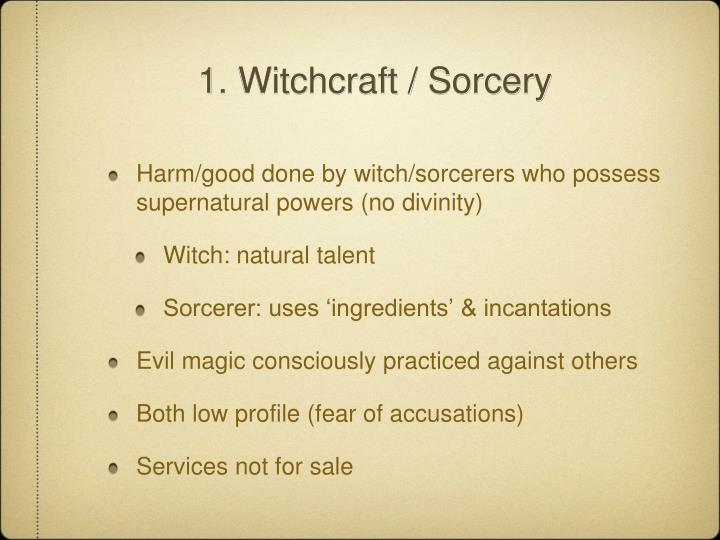 1. Witchcraft / Sorcery