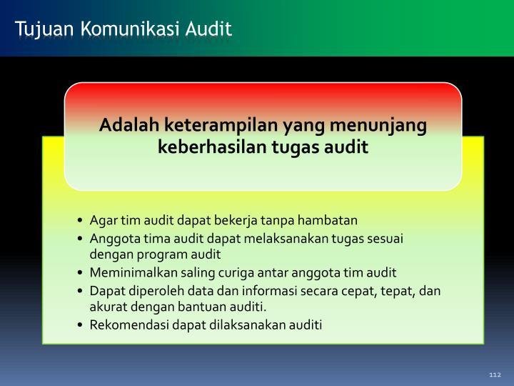 Tujuan Komunikasi Audit