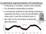 a statistical representation of turbulence