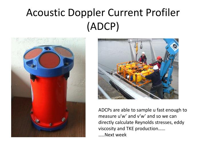 Acoustic Doppler Current Profiler (ADCP)