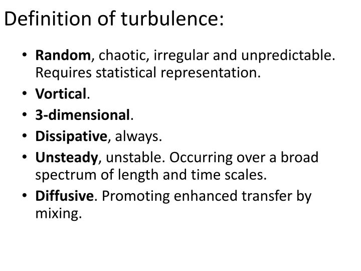 Definition of turbulence: