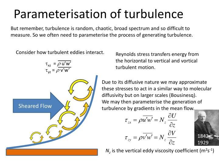Parameterisation of turbulence