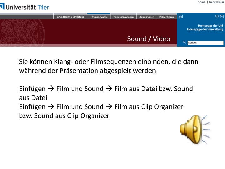 Sound / Video