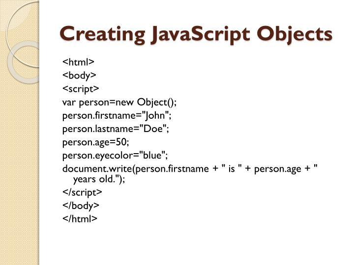 Creating JavaScript Objects