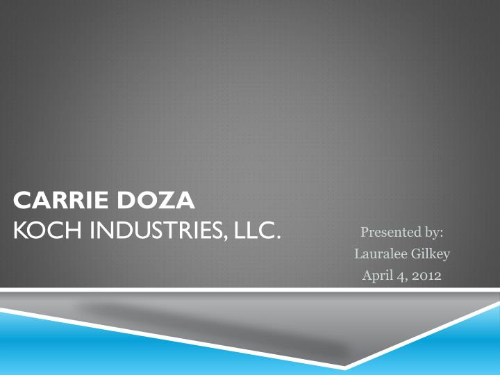 Carrie doza koch industries llc